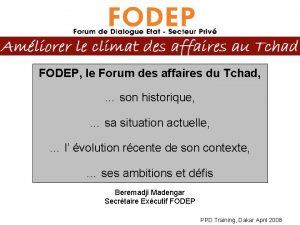 FODEP le Forum des affaires du Tchad son