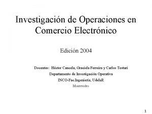 Investigacin de Operaciones en Comercio Electrnico Edicin 2004