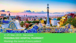 gsasa 27 29 Mars 2019 Barcelone PERSONALISED HOSPITAL
