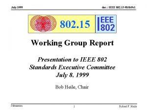 July 1999 doc IEEE 802 15 98049 r