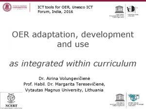 ICT tools for OER Unesco ICT Forum India