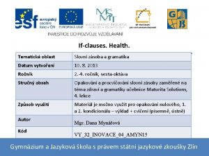Ifclauses Health Tematick oblast Slovn zsoba a gramatika