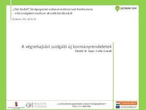 Els kzbl kzigazgatsi szakmaimdszertani konferencia a kzszolglati rendszer