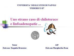UNIVERSITA DEGLI STUDI DI NAPOLI FEDERICO II Uno