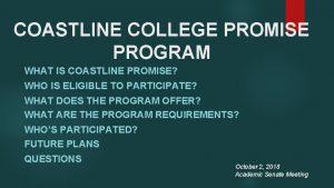 COASTLINE COLLEGE PROMISE PROGRAM WHAT IS COASTLINE PROMISE