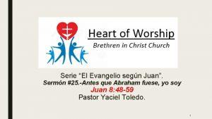 Serie El Evangelio segn Juan Sermn 25 Antes