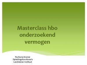 Masterclass hbo onderzoekend vermogen Ruchama Kramer Opleidingsfunctionaris Landsteiner