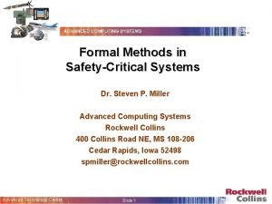 Formal Methods in SafetyCritical Systems Dr Steven P