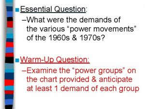 Essential Question Question What were the demands of
