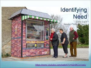 Identifying Need Chris Gaze Newton Flotman Church https