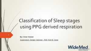 Classification of Sleep stages using PPG derived respiration