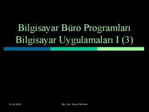 Bilgisayar Bro Programlar Bilgisayar Uygulamalar I 3 26