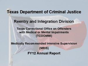 Texas Department of Criminal Justice Reentry and Integration