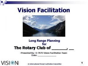 Vision Facilitation Long Range Planning for The Rotary