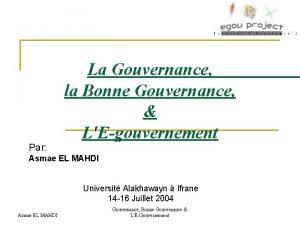 Par La Gouvernance la Bonne Gouvernance LEgouvernement Asmae
