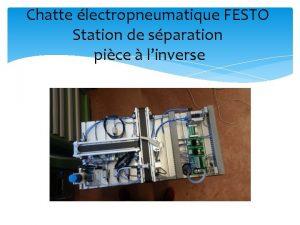Chatte lectropneumatique FESTO Station de sparation pice linverse