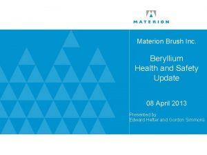 Materion Brush Inc Beryllium Health and Safety Update