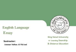 English Language Essay King Faisal University e Learning