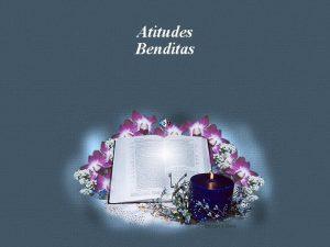 Atitudes Benditas Feito por Luana Rodrigues luannarjuol com