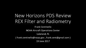 New Horizons PDS Review REX Filter and Radiometry