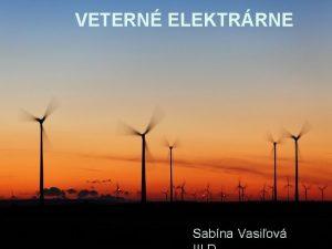 VETERN ELEKTRRNE VETERN Sabna Vasiov VOD HISTRIA O