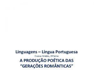 Linguagens Lngua Portuguesa Ensino Mdio 2 Srie A
