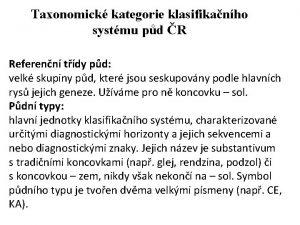 Taxonomick kategorie klasifikanho systmu pd R Referenn tdy