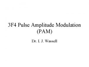 3 F 4 Pulse Amplitude Modulation PAM Dr