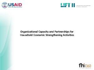 Organizational Capacity and Partnerships for Household Economic Strengthening