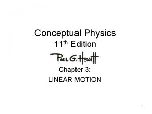 Conceptual Physics 11 th Edition Chapter 3 LINEAR