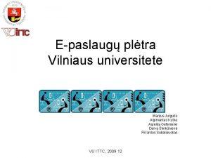 Epaslaug pltra Vilniaus universitete Marijus Jurgutis Algimantas Kutka