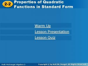 Properties ofof Quadratic Functions in Properties Quadratic 2
