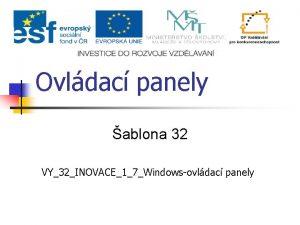 Ovldac panely ablona 32 VY32INOVACE17Windowsovldac panely Ovldac panely