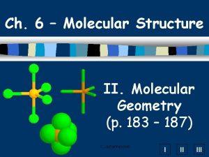 Ch 6 Molecular Structure II Molecular Geometry p