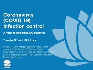 Coronavirus COVID19 infection control A focus on residential