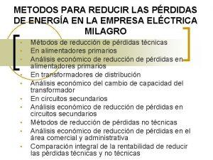 METODOS PARA REDUCIR LAS PRDIDAS DE ENERGA EN