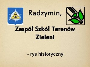 Radzymin Zesp Szk Terenw Zieleni rys historyczny Radzymin