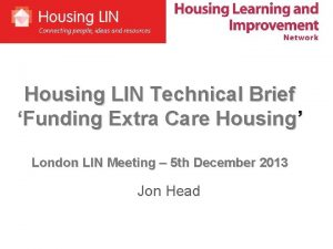 Housing LIN Technical Brief Funding Extra Care Housing