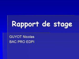 Rapport de stage GUYOT Nicolas BAC PRO EDPI