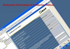 Declaracin Informativa de Fedatarios Pblicos Declaracin Informativa de