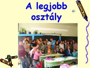 A legjobb osztly Egyrtelmen a Krdy Gyula Szakkzpiskola