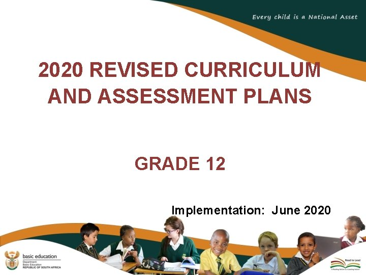 2020 REVISED CURRICULUM AND ASSESSMENT PLANS GRADE 12
