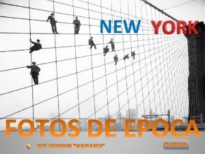 NEW YORK FOTOS DE EPOCA NEW YORK A
