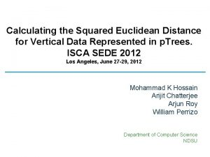 Calculating the Squared Euclidean Distance for Vertical Data