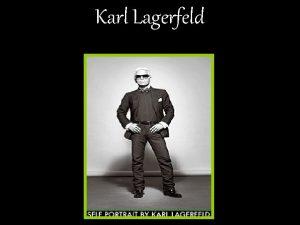 Karl Lagerfeld Kaiser Karl Karl ist von Hamburg