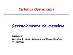Sistemas Operacionais Gerenciamento de memria Captulos 7 Operating