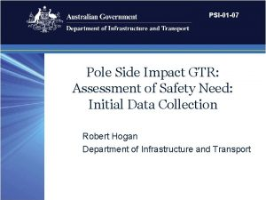 PSI01 07 Pole Side Impact GTR Assessment of