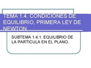 TEMA 1 4 CONDICIONES DE EQUILIBRIO PRIMERA LEY
