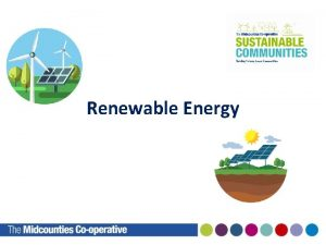 Renewable Energy What are Fossil Fuels Fossil Fuels