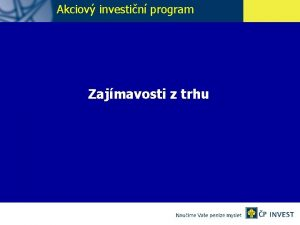 Akciov investin program Zajmavosti z trhu Akcie 1925
